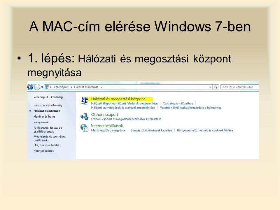A MAC-cím elérése Windows 7-ben 2. lépés: Adapterbeállítások módosítása