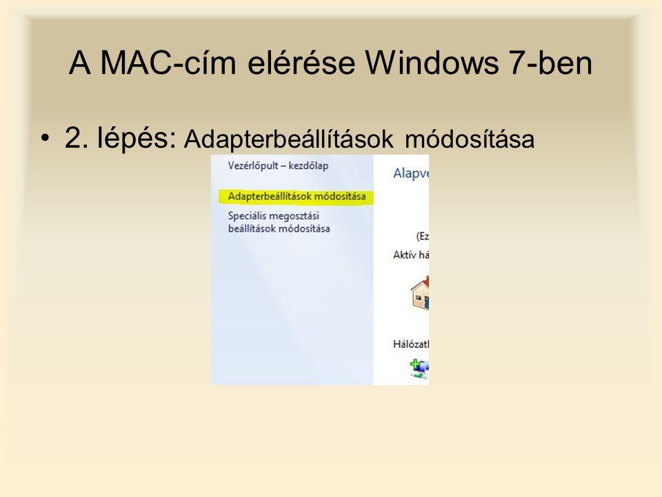 A MAC-cím elérése Windows 7-ben 3.