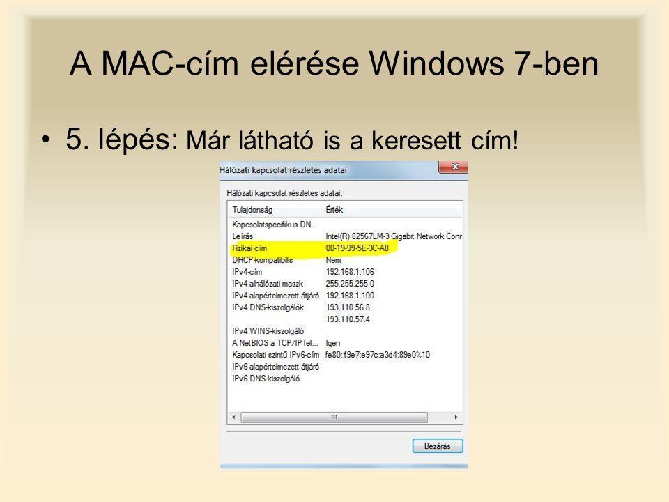 A MAC-cím elérése Windows 7-ben 5. lépés: Már látható is a keresett cím!