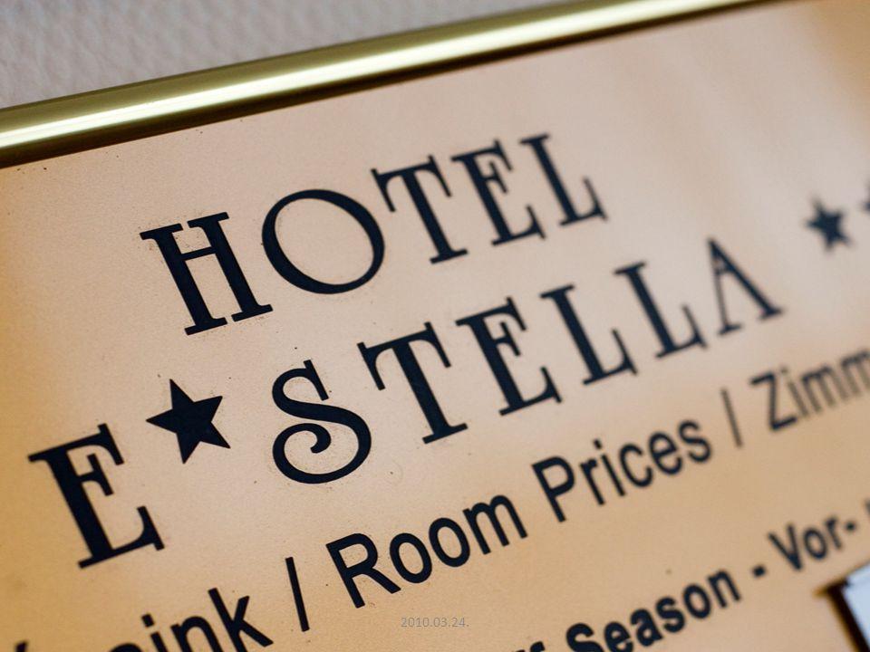 Hallgatók foglalkoztatásának tapasztalatai a Hotel E Stella gyakorlatában 2010.03.24.