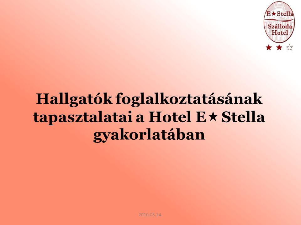Hotel Estella Kft.Cím: 3300 Eger, Egészségház út 4.