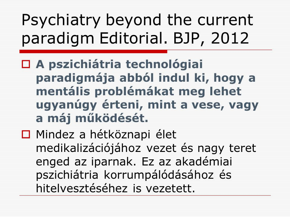 Psychiatry beyond the current paradigm Editorial.