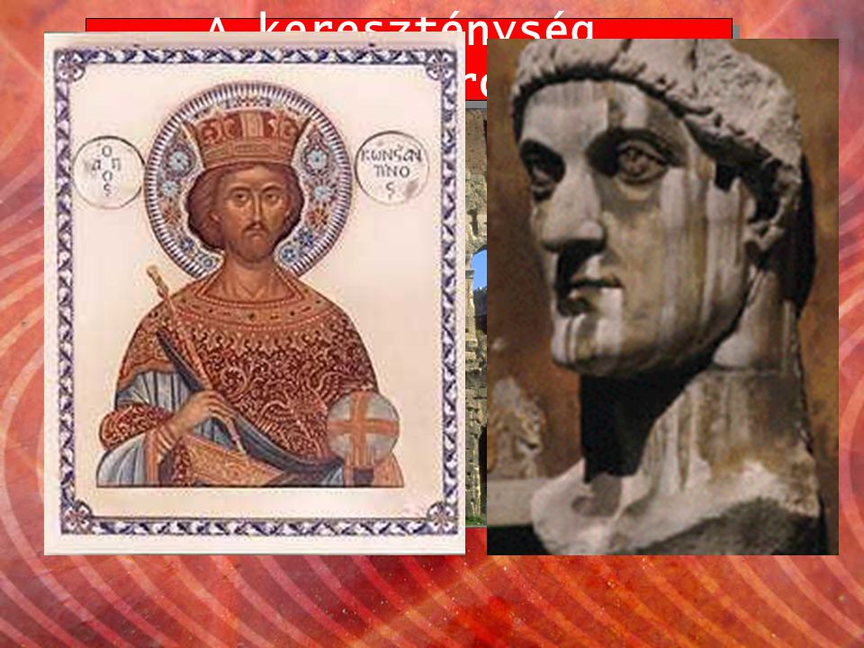 A hittételek rögzítése az Ószövetséget nem tagadja meg a kereszténység a zsidók és keresztények Istene azonos Nagy Konstantin, 325.