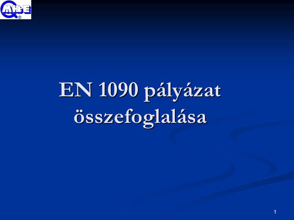 1 EN 1090 pályázat összefoglalása