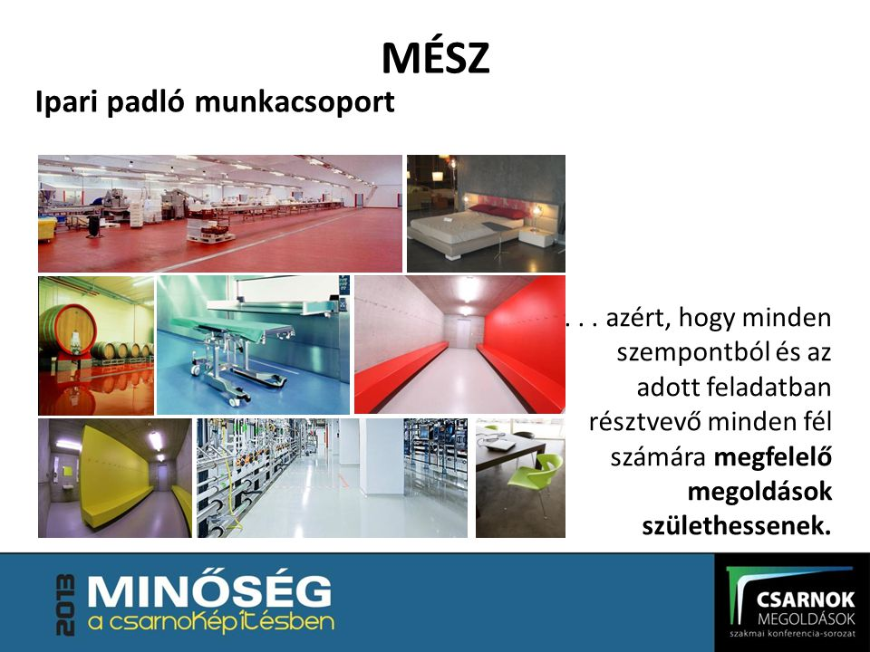 MÉSZ Ipari padló munkacsoport...