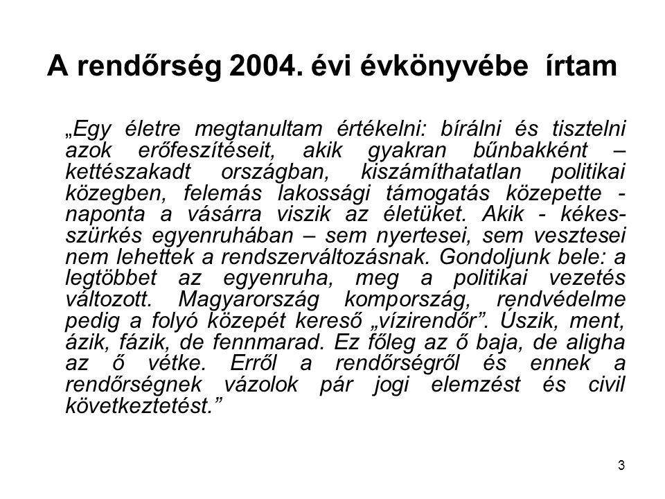 3 A rendőrség 2004.