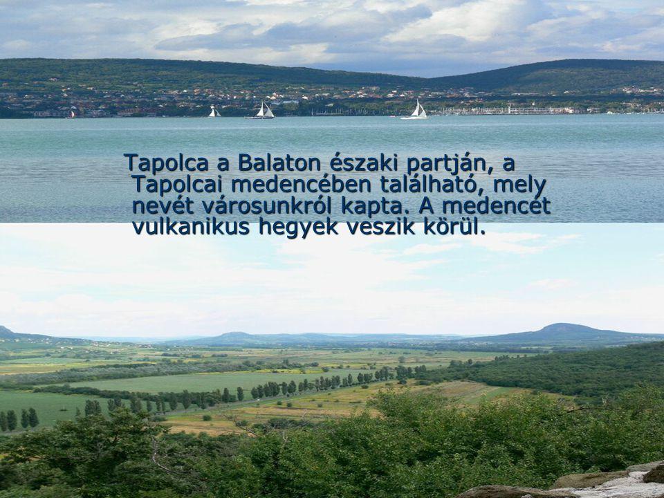 Tapolca a Balaton északi partján, a Tapolcai medencében található, mely nevét városunkról kapta.