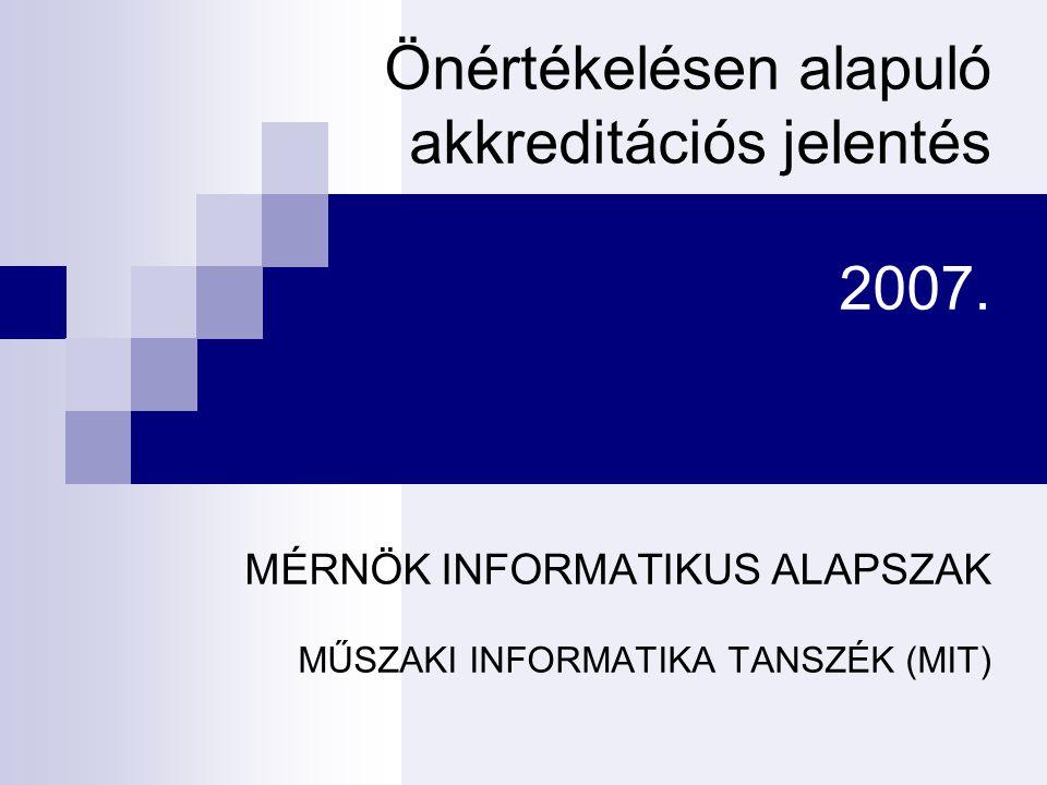 Önértékelésen alapuló akkreditációs jelentés 2007.