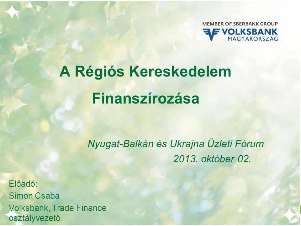 2 A Magyarországi Volksbank Zrt.