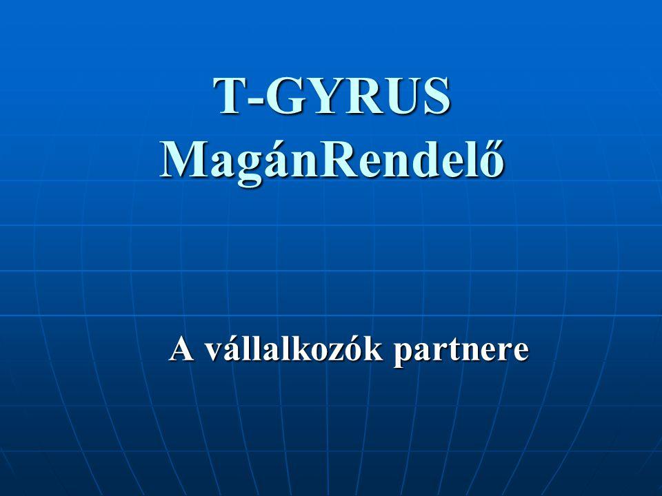 T-GYRUS MagánRendelő A vállalkozók partnere