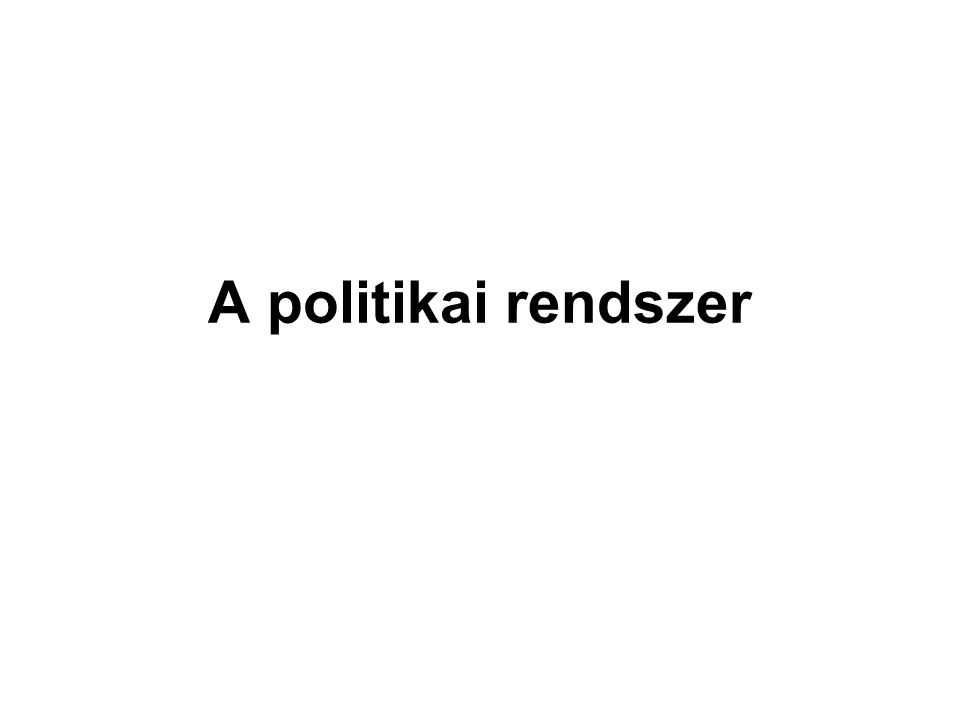 A politikai rendszer