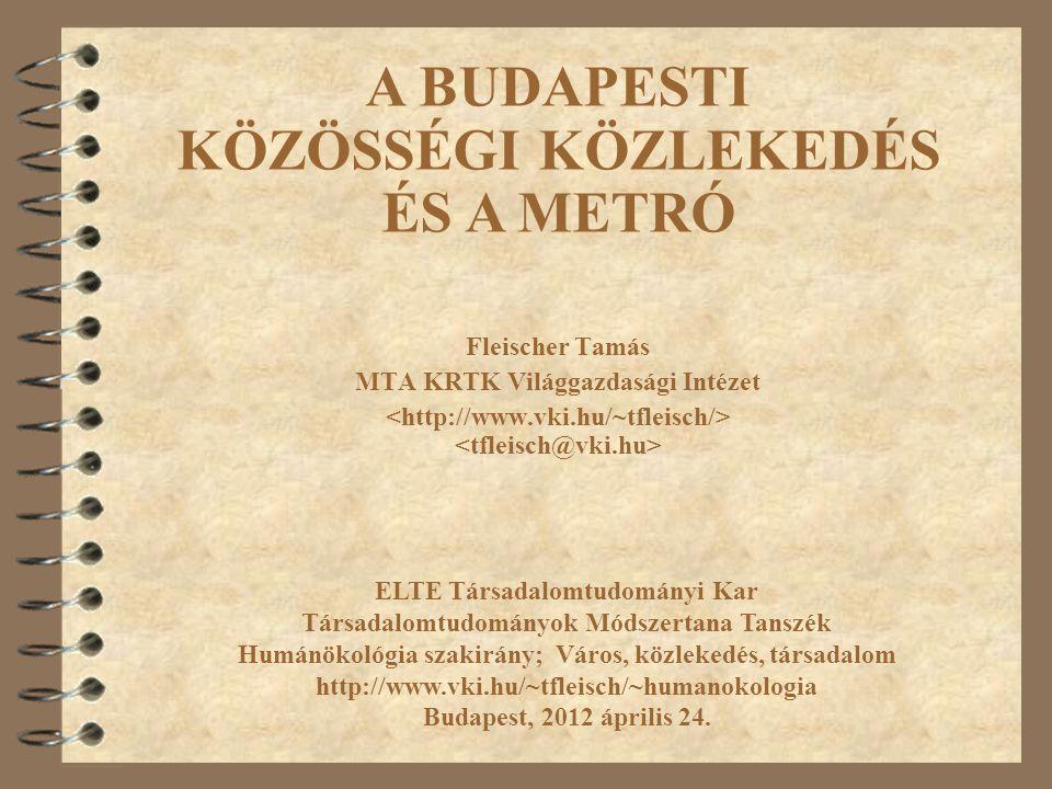 12 Budapest közlekedési rendszerének fejlesztési terve Távlati koncepció és a 2020-ig javasolt fejlesztés terve.
