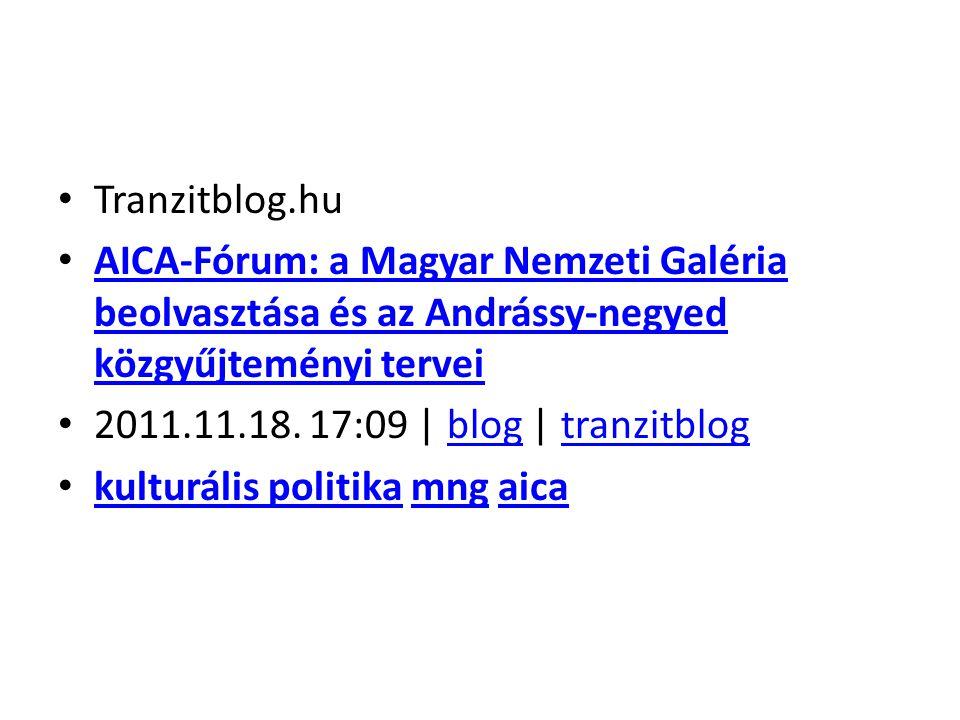 Tranzitblog.hu AICA-Fórum: a Magyar Nemzeti Galéria beolvasztása és az Andrássy-negyed közgyűjteményi tervei AICA-Fórum: a Magyar Nemzeti Galéria beol