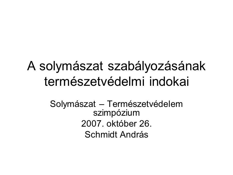 A solymászat szabályozásának természetvédelmi indokai Solymászat – Természetvédelem szimpózium 2007. október 26. Schmidt András