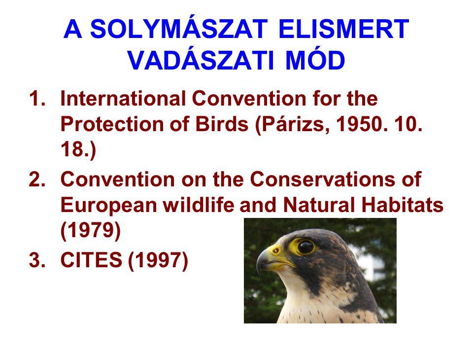Az IAF-nek (International Association for Falconry and Conservation of Birds of Prey) 48- országból 63 szervezet a tagja.