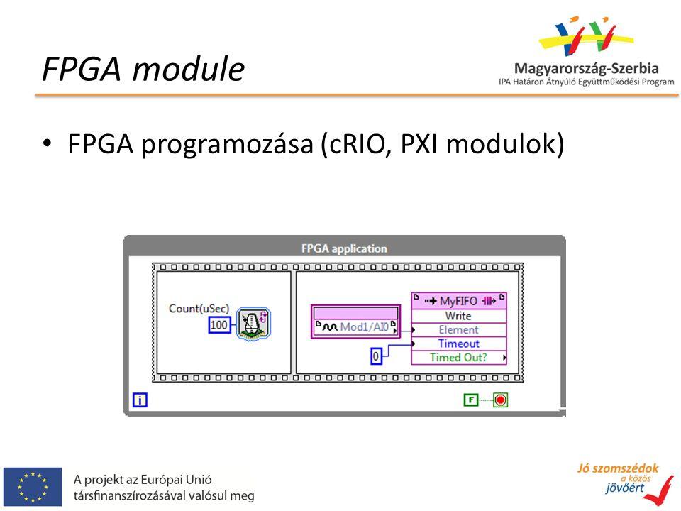 FPGA module FPGA programozása (cRIO, PXI modulok)