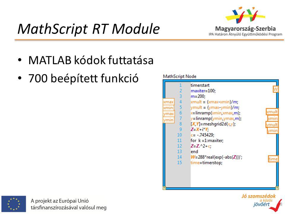 MathScript RT Module MATLAB kódok futtatása 700 beépített funkció 8