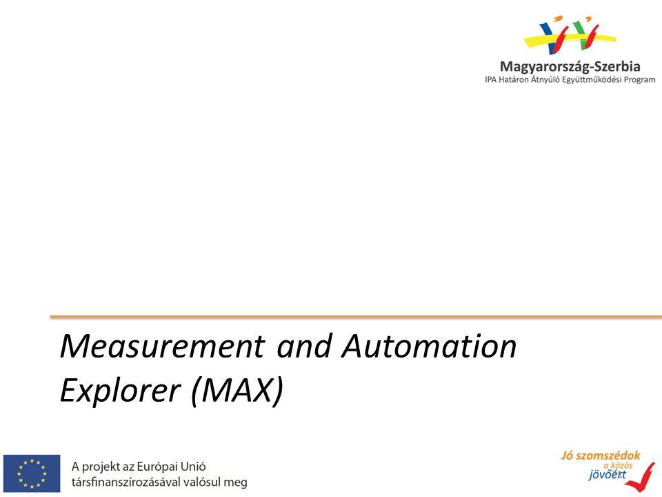 Measurement and Automation Explorer (MAX) 21