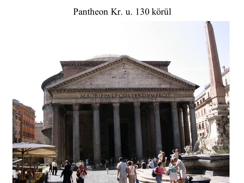 Pantheon Kr. u. 130 körül