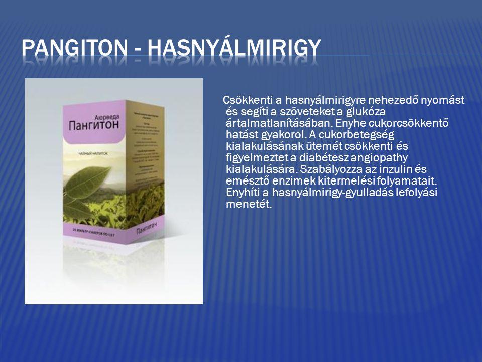 Csökkenti a hasnyálmirigyre nehezedő nyomást és segíti a szöveteket a glukóza ártalmatlanításában.