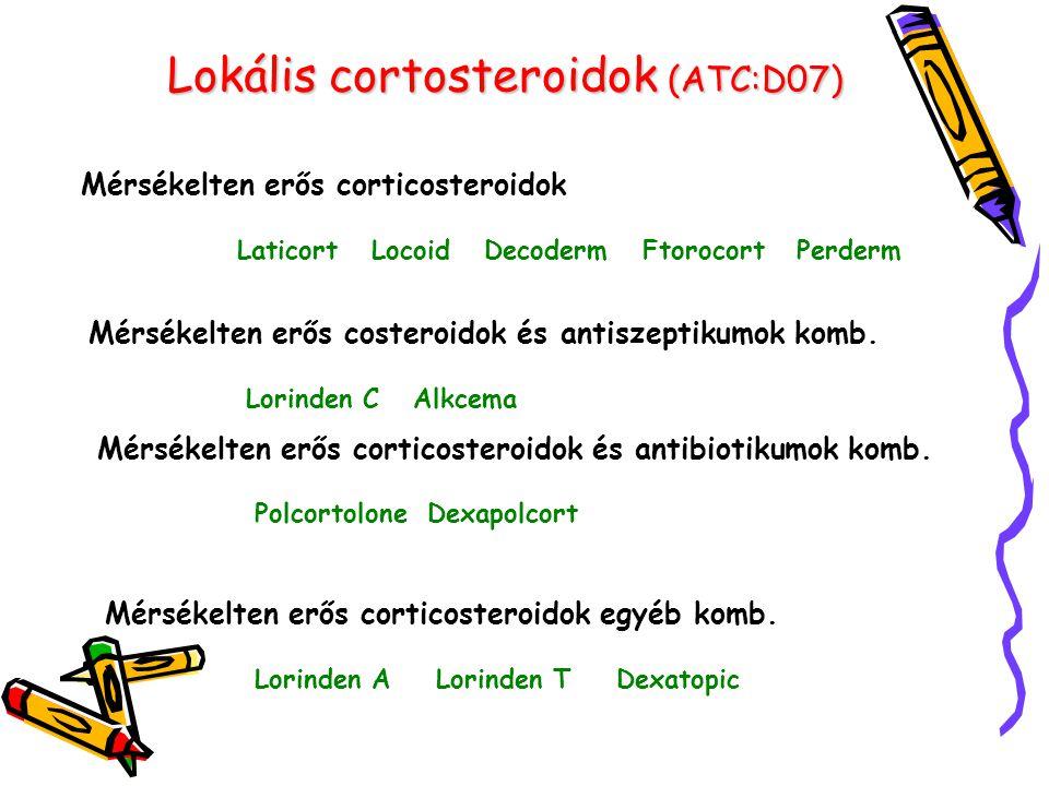 Lokális cortosteroidok (ATC:D07) Mérsékelten erős corticosteroidok Laticort Locoid Decoderm Ftorocort Perderm Mérsékelten erős costeroidok és antiszep