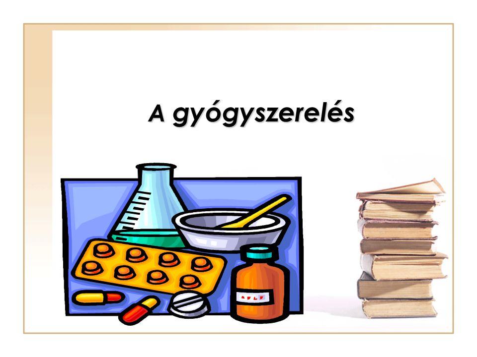 A gyógyszerelés