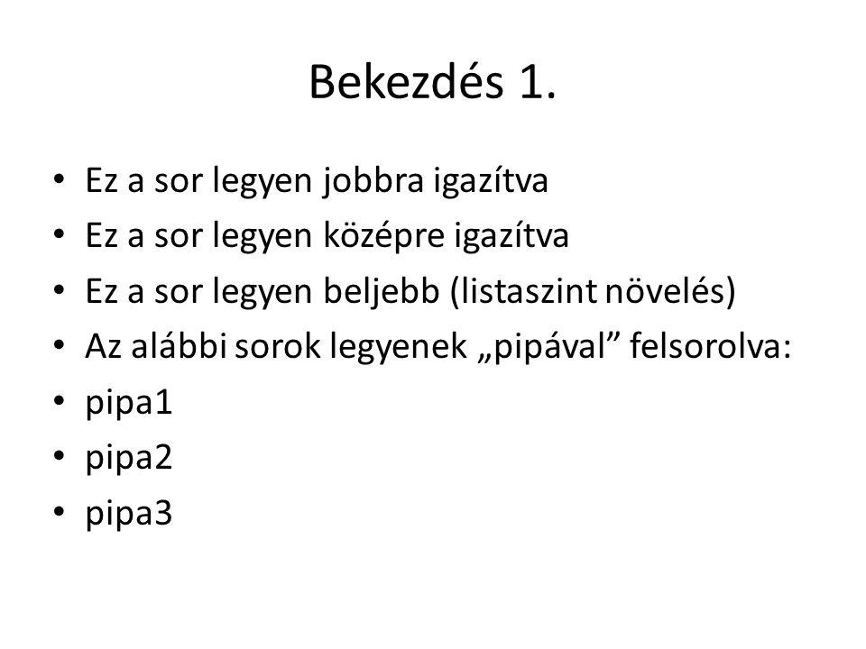Bekezdés 1.