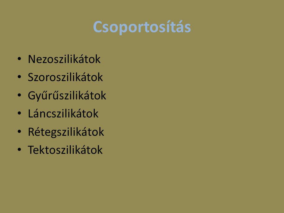 Nezoszilikátok A nezoszilikátokban (neso = sziget, görög) az SiO 4 -tetraéderek egymással közvetlenül nem kapcsolódnak össze.