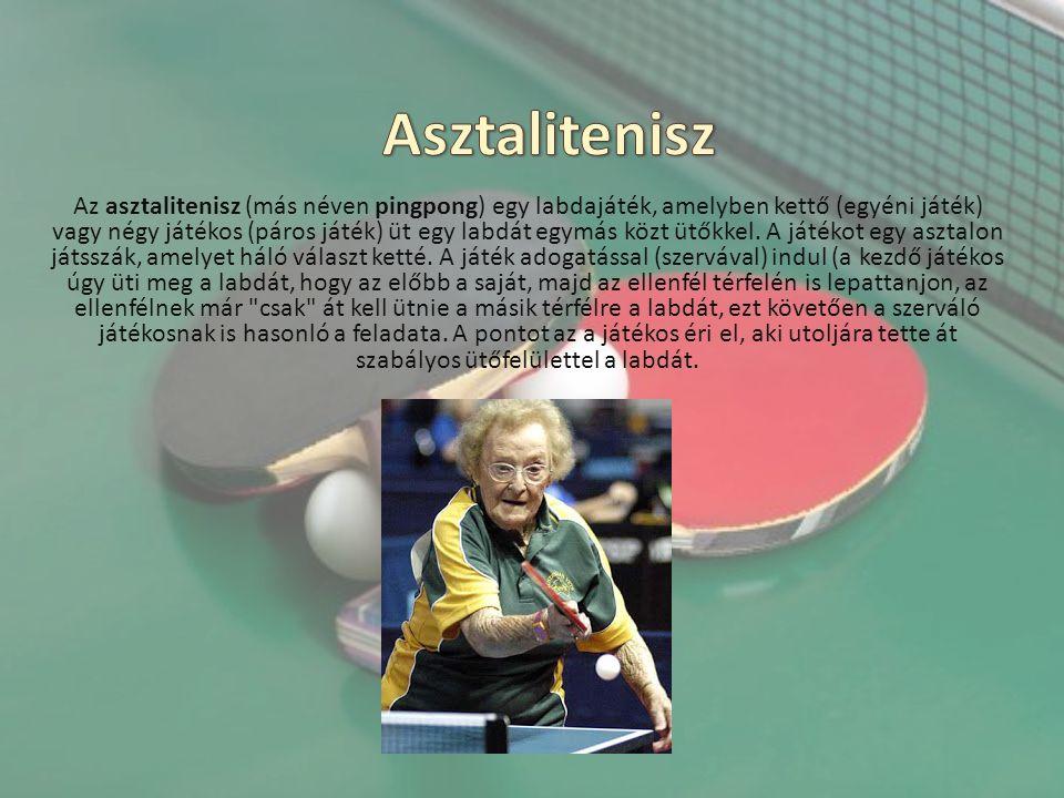 Az asztalitenisz (más néven pingpong) egy labdajáték, amelyben kettő (egyéni játék) vagy négy játékos (páros játék) üt egy labdát egymás közt ütőkkel.
