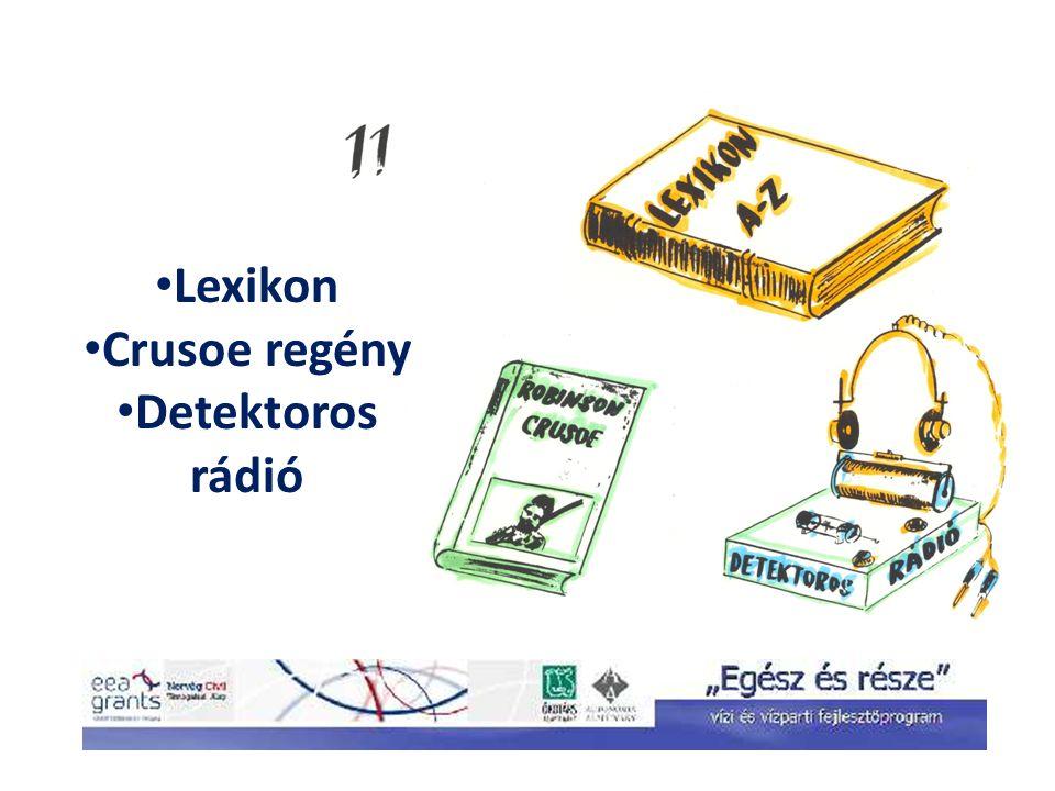 Lexikon Crusoe regény Detektoros rádió