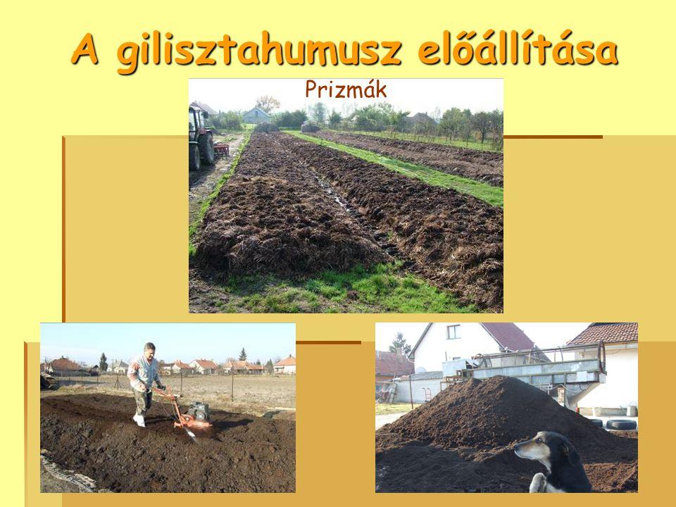 A végtermék: gilisztahumusz Forg. engedély sz.: 42477/2006