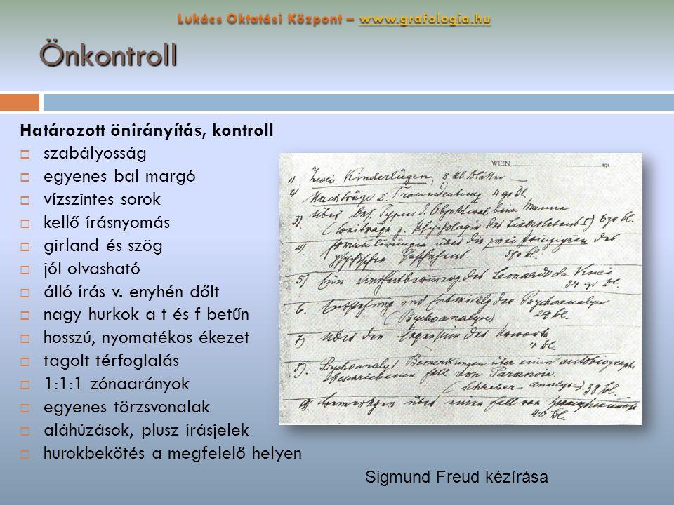 Önkontroll Határozott önirányítás, kontroll  szabályosság  egyenes bal margó  vízszintes sorok  kellő írásnyomás  girland és szög  jól olvasható