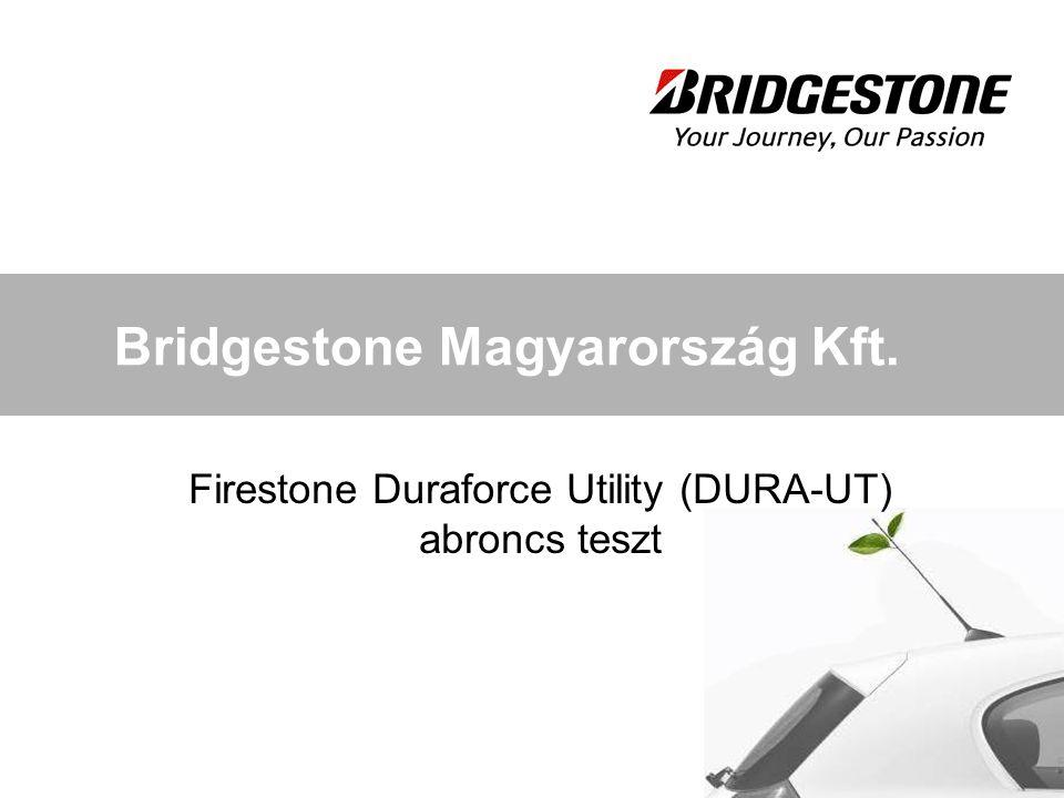 Bridgestone Magyarország Kft. Firestone Duraforce Utility (DURA-UT) abroncs teszt