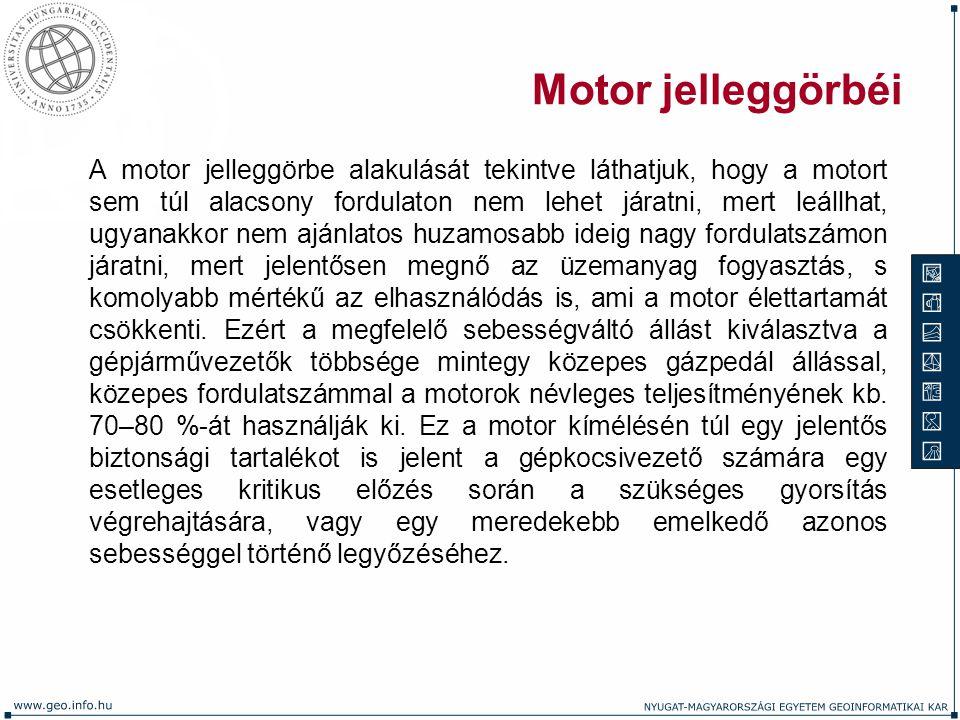 Motor jelleggörbéi A motor jelleggörbe alakulását tekintve láthatjuk, hogy a motort sem túl alacsony fordulaton nem lehet járatni, mert leállhat, ugya