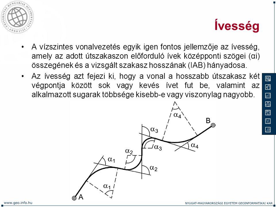 Ívesség A vízszintes vonalvezetés egyik igen fontos jellemzője az ívesség, amely az adott útszakaszon előforduló ívek középponti szögei (αi) összegéne
