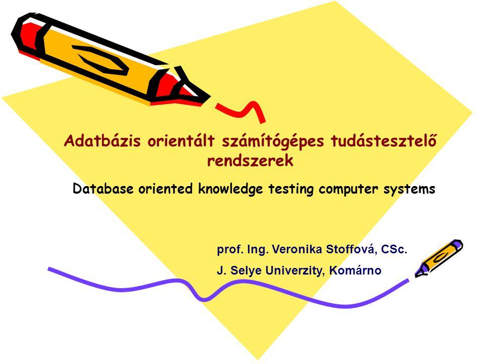 prof. Ing. Veronika Stoffová, CSc. J.