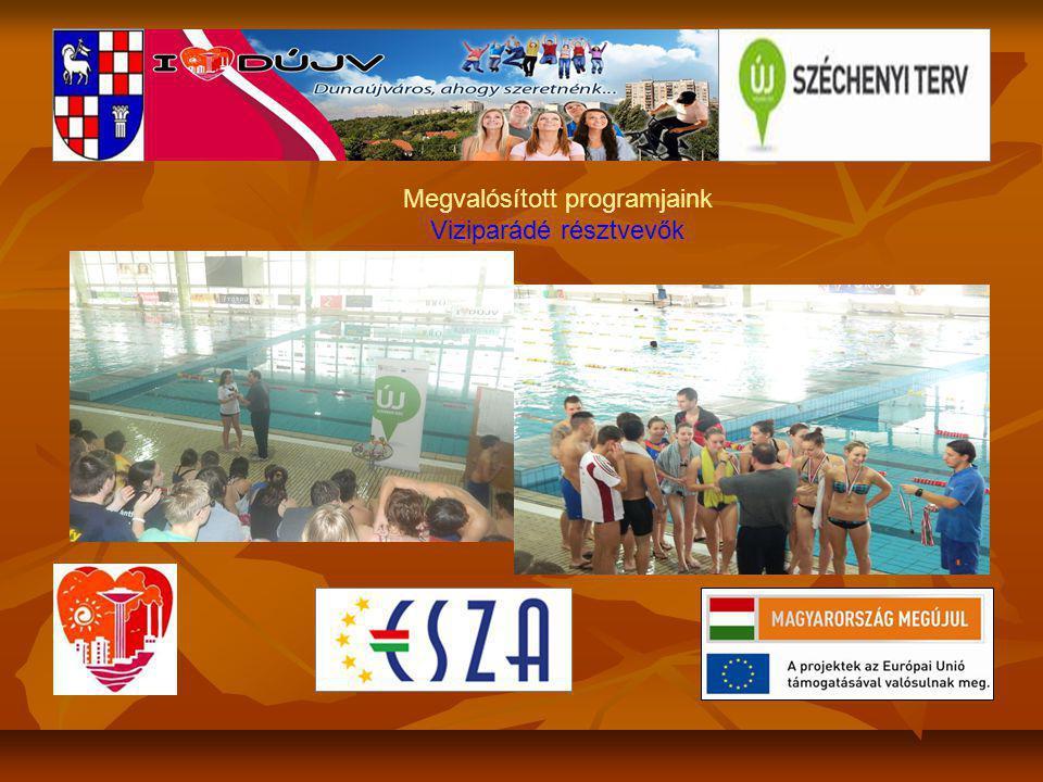 Megvalósított programjaink Viziparádé résztvevők