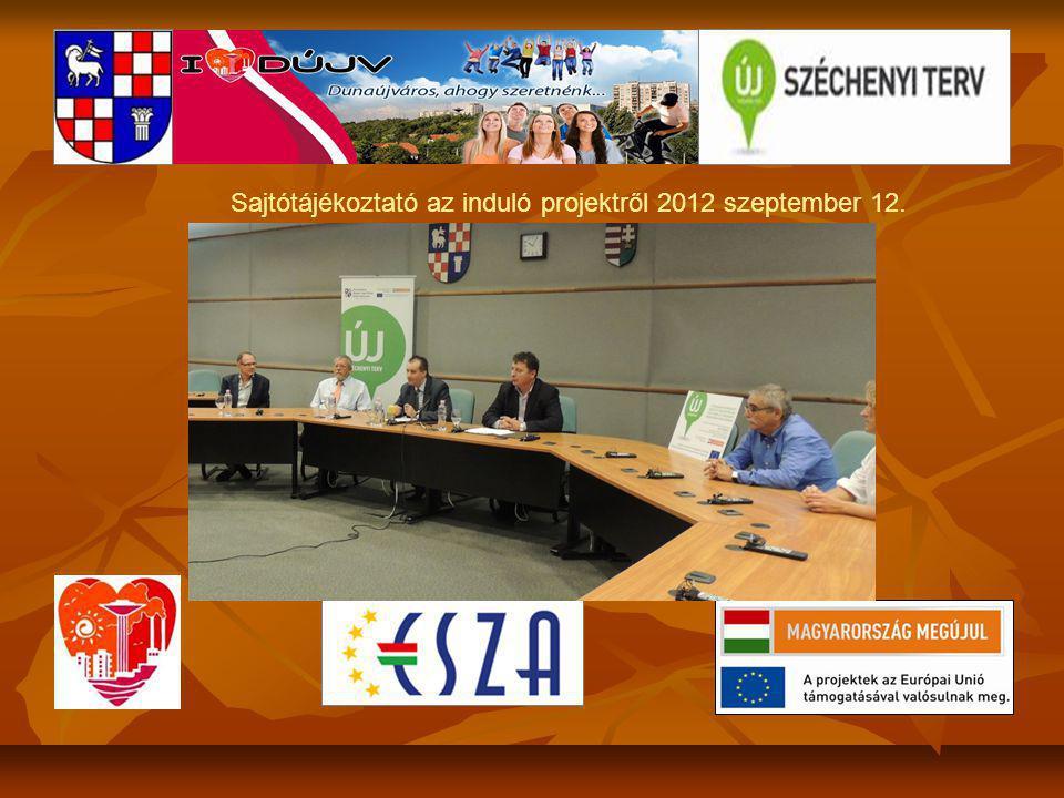 Sajtótájékoztató az induló projektről 2012 szeptember 12.