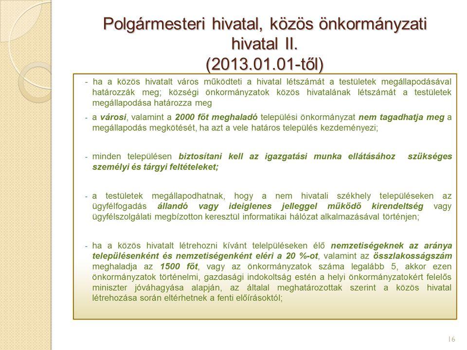 Polgármesteri hivatal, közös önkormányzati hivatal II. (2013.01.01-től) 16