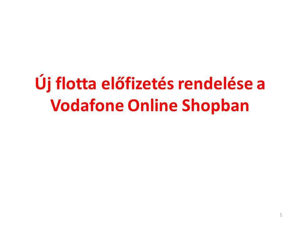 Új flotta előfizetés rendelése a Vodafone Online Shopban 1