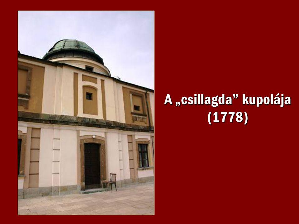 """A """"csillagda"""" kupolája (1778)"""