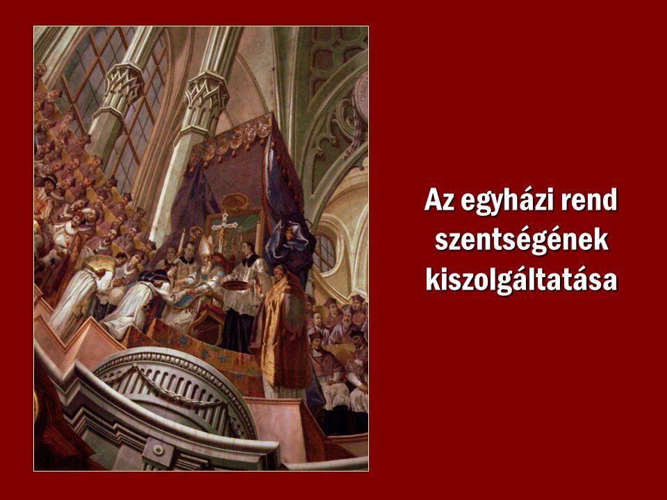 Az egyházi rend szentségének kiszolgáltatása