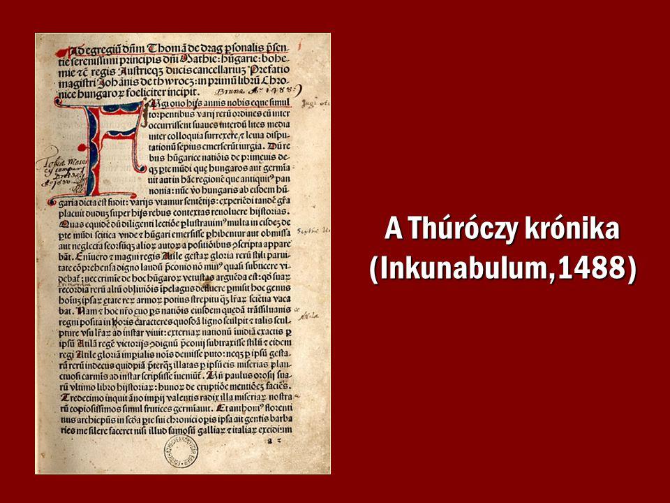 A Thúróczy krónika (Inkunabulum,1488)
