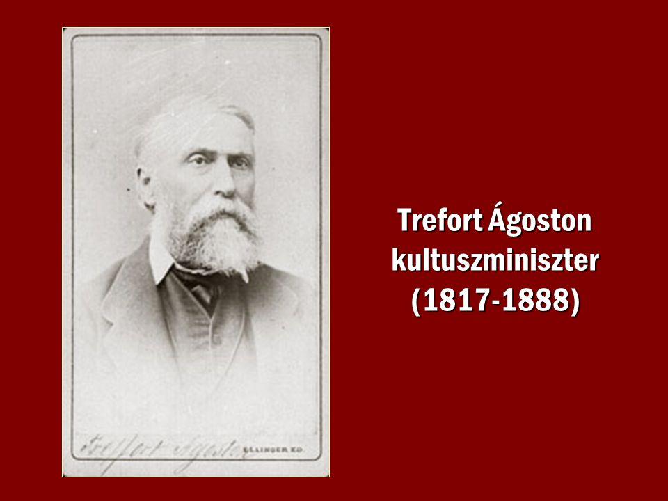 Trefort Ágoston kultuszminiszter (1817-1888)