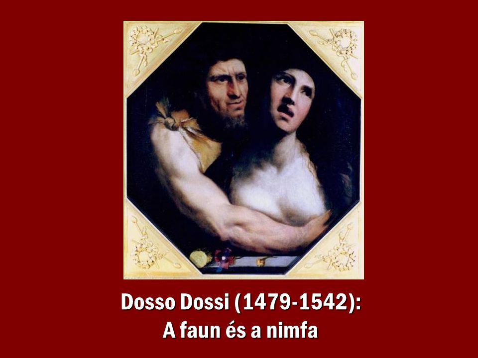 Dosso Dossi (1479-1542): A faun és a nimfa