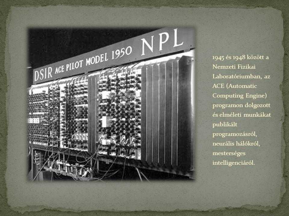1945 és 1948 között a Nemzeti Fizikai Laboratóriumban, az ACE (Automatic Computing Engine) programon dolgozott és elméleti munkákat publikált programo