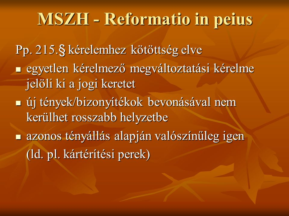 MSZH - Reformatio in peius Pp.