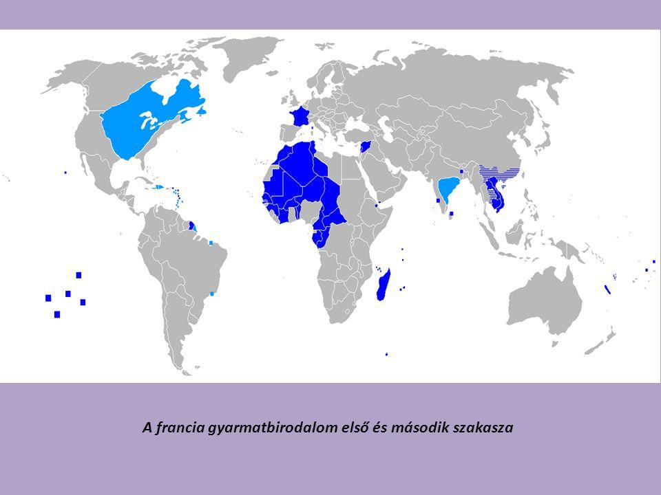A francia gyarmatbirodalom első és második szakasza