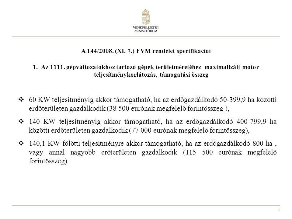 16 Erdő-környezetvédelmi intézkedések (124/2009.(X.