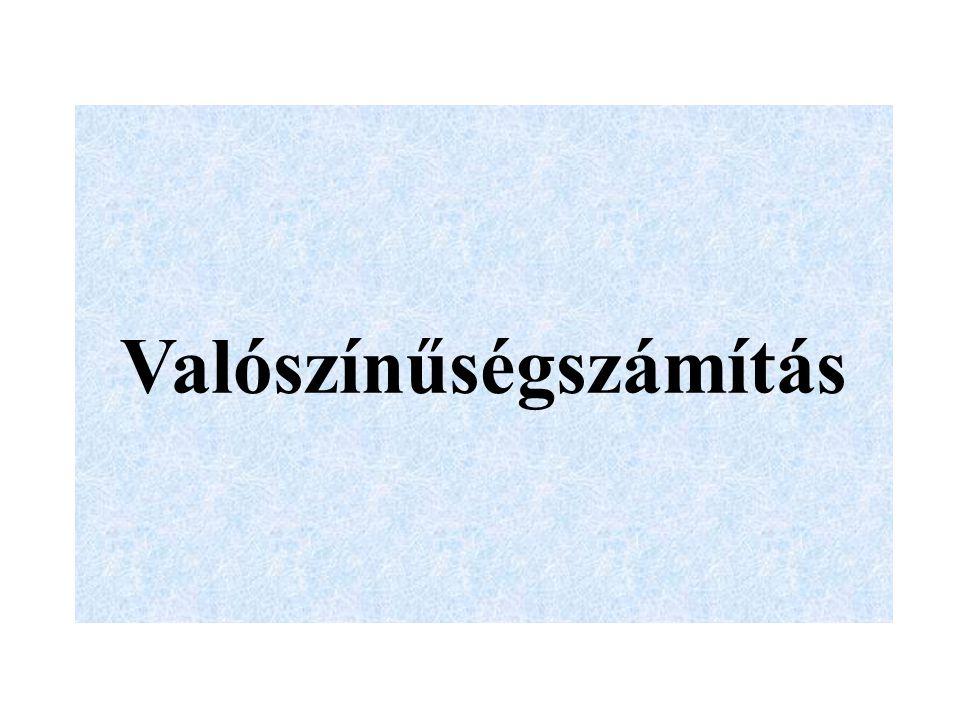 Gyakorló feladatok 1./Egy csomag magyar kártyát jól összekeverünk.